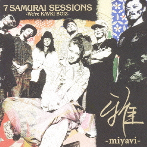 Mini album 7 Samurai Sessions by Miyavi