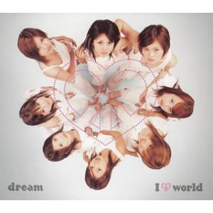 Album I Love world by Dream