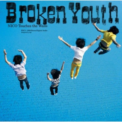 Single Broken Youth by NICO Touches The Walls