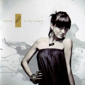 Album Agnes Is My Name by Agnes Monica