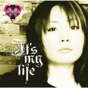 Single It's my life by Masami Okui
