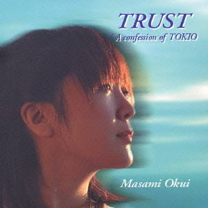Single TRUST by Masami Okui