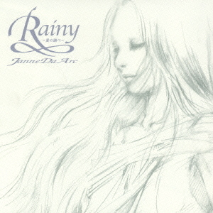Single Rainy - Ai no Shirabe by Janne Da Arc