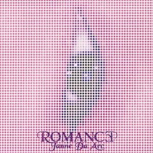 Single ROMANCE by Janne Da Arc