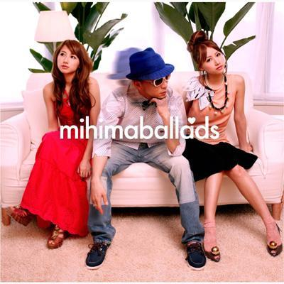 Album MihimaBallads by mihimaru GT