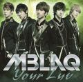 Your Luv - MBLAQ