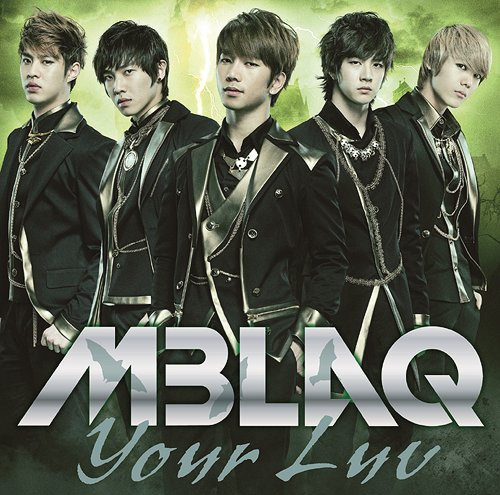 Single Your Luv by MBLAQ
