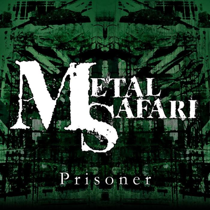 Album Prisoner by Metal Safari