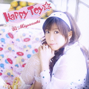 Single Happy Toy. by Ui Miyazaki