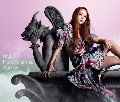 Single NAKED / Fight Together / Tempest by Namie Amuro