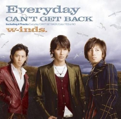 Single Everyday/ CAN'T GET BACK Everyday/ CAN'T GET BACK by w-inds.
