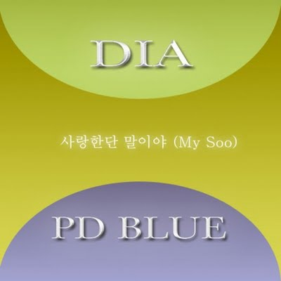 Single Saying That I Love You (My Soo) by Dia