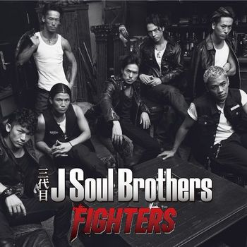 Single FIGHTERS by Sandaime J Soul Brothers
