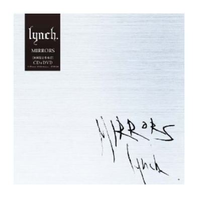 Single MIRRORS by Lynch.