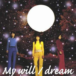 My will by Dream