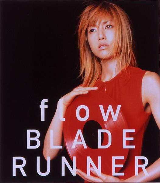 Single flow / BLADE RUNNER by Hitomi