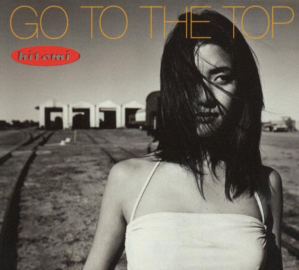 Album GO TO THE TOP by Hitomi