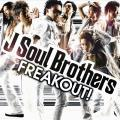FREAKOUT! - J Soul Brothers