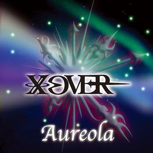 XOVER - Aureola