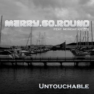 Single Merry Go Round by Untouchable