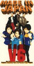 MADE IN JAPAN - V6