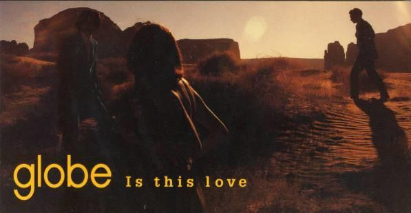 Single Is this love by globe