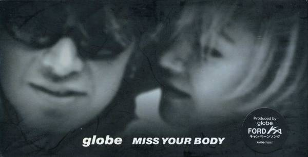 Single MISS YOUR BODY by globe