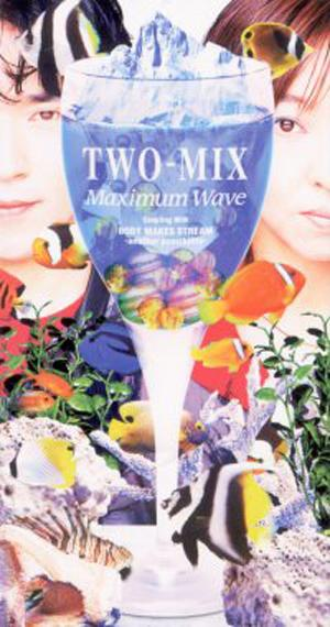 Single Maximum Wave by TWO-MIX