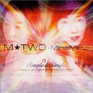 Album Single & Single (M★TWO -MinaMiru-) by TWO-MIX