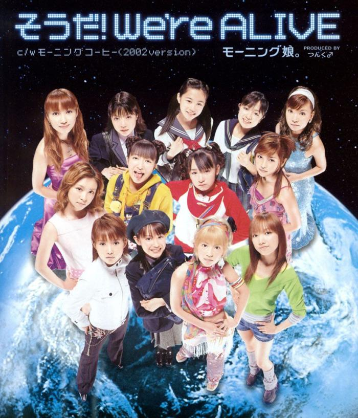 Souda! We're Alive by Morning Musume