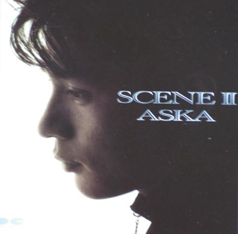 Album SCENE II by ASKA