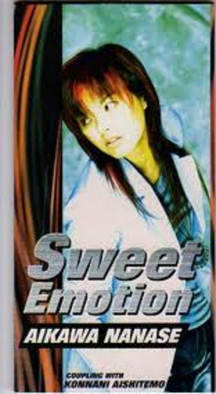 Single Sweet Emotion by Nanase Aikawa
