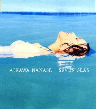 Single SEVEN SEAS by Nanase Aikawa