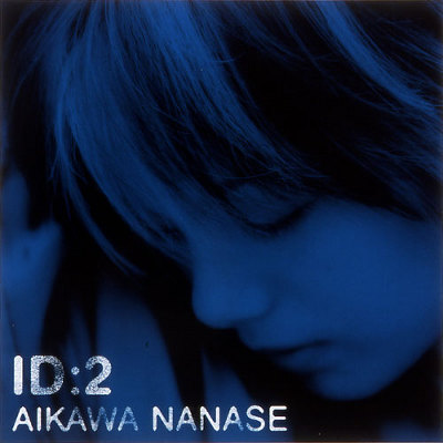 Album ID:2 by Nanase Aikawa