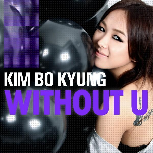 without you by Kim Bo Kyung