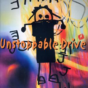 Album Unstoppable Drive by J