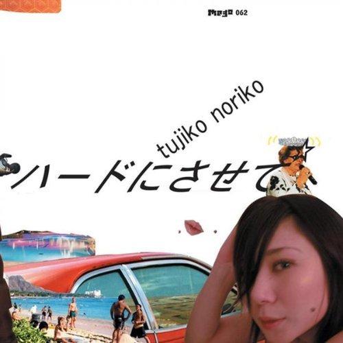 Tujiko Noriko - From Tokyo To Naiagara