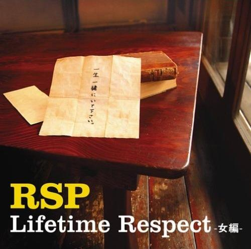 Single Lifetime Respect -Onna Hen- by RSP