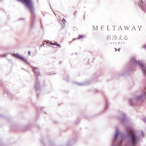 Single MELT AWAY by Ayabie