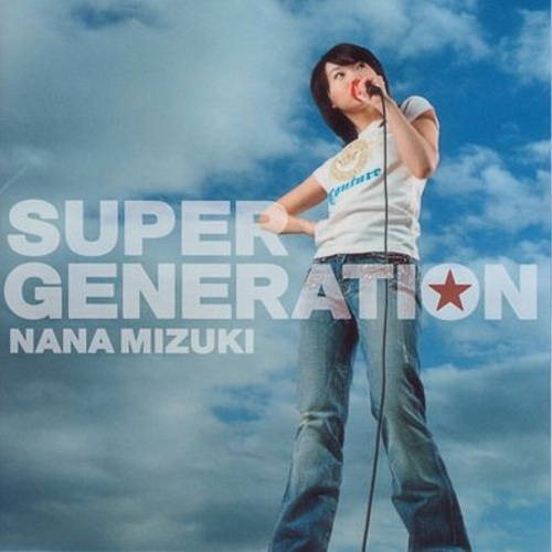Single Super Generation by Nana Mizuki