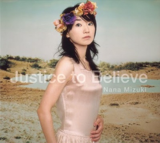 Single Justice to Believe / Aoi Iro (アオイイロ) by Nana Mizuki