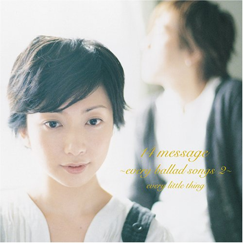 Album 14 message ~every ballad songs 2~ by Every Little Thing