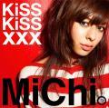 KiSS KiSS xxx - MiChi