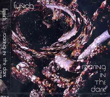 Single Roaring in the Dark by Lynch.