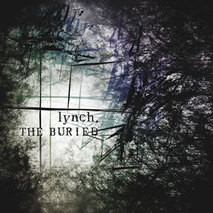 Album THE BURIED by Lynch.