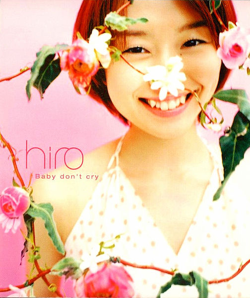 Single Baby don't cry by Hiro