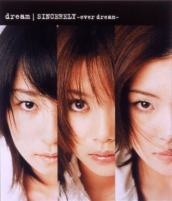 Single SINCERELY ~ever dream~ by Dream
