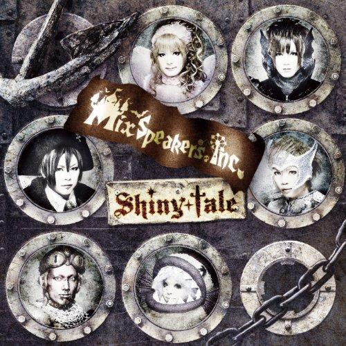 Single Shiny tale by Mix Speaker's, Inc.