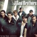 On Your Mark ~Hikari no Kiseki~ (On Your Mark〜ヒカリのキセキ〜) - J Soul Brothers