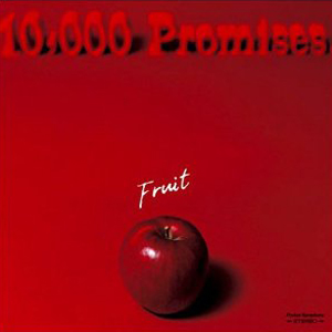 Single Fruit by 10,000 Promises.